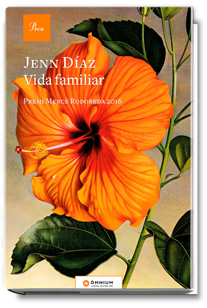 vida-familiar-jenn-diaz-premi-merce-rodoreda-2016